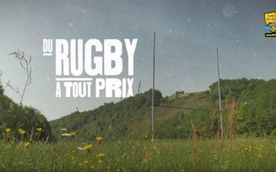 Du Rugby à tout prix  – France 3 – Octobre 2015
